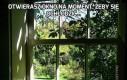 Otwierasz okno na moment, żeby się ochłodzić...
