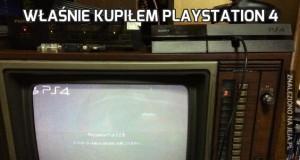 Właśnie kupiłem PlayStation 4