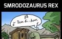 Smrodozaurus Rex