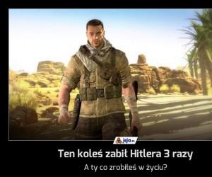 Ten koleś zabił Hitlera 3 razy