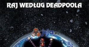 Raj według Deadpoola
