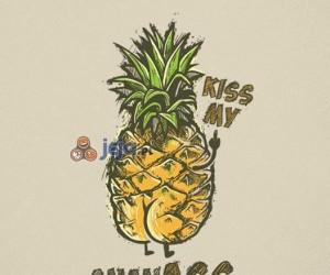 Kiss my ananASS