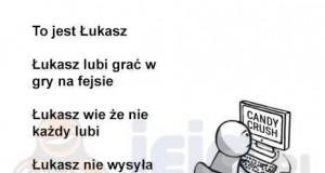 Bądź jak Łukasz