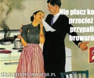 Dobry mąż zawsze pocieszy