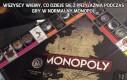 Wszyscy wiemy, co dzieje się z przyjaźnią podczas gry w normalny Monopol