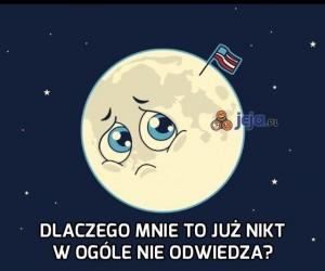 Biedny Księżyc...