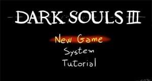 Dark Souls III Tutorial