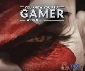 Wiesz, że jesteś graczem, gdy...