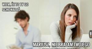 Mariusz, weź skończ