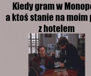 Zawsze, gdy gram w Monopol...