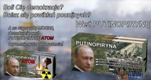 Putinopiryna czy Putinopiryna atom - Co wybierasz?