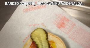 Bardzo dziękuję, pracowniku McDonalda...
