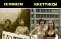 Feminizm vs kretynizm