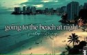Pójść na plażę nocą