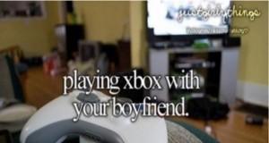Kiedy grasz na Xboxie ze swoim chłopakiem