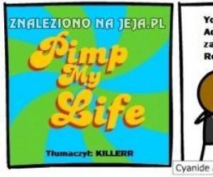 Pimp my Life
