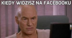 Kiedy widzisz na Facebooku