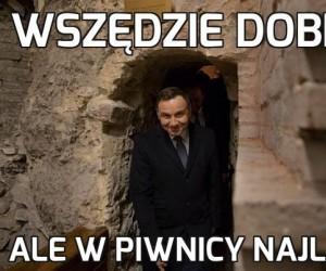 Andrzej wie, co dobre