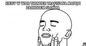 Kiedy w War Thunder trafisz na mapę z zachodem słońca