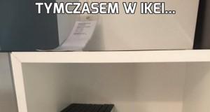 Tymczasem w Ikei...