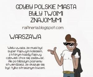 Gdyby polskie miasta były twoimi znajomymi