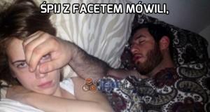 Śpij z facetem, mówili...