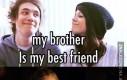 Brat to mój najlepszy przyjaciel