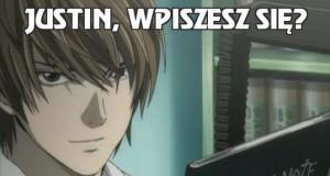 Justin, wpiszesz się?