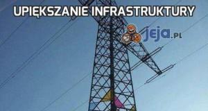 Upiększanie infrastruktury