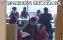 Tymczasem w McDonaldzie