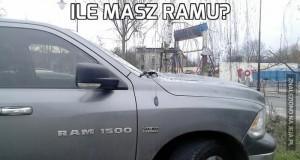 Ile Masz Ramu?