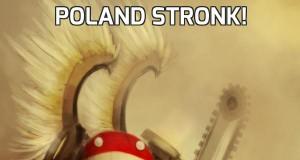 Poland stronk!