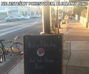 Nie jesteśmy Pokestopem, ale mamy piwo