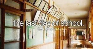 Ostatni dzień w szkole