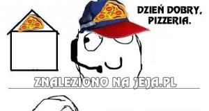 Dzień dobry, pizzeria...