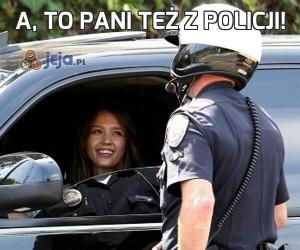 A, to pani też z policji!