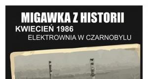 Migawka z historii: Czarnobyl