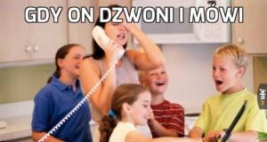 Gdy on dzwoni i mówi