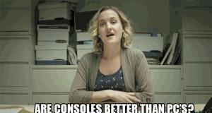 Typowa kłótnia PC vs. Konsole