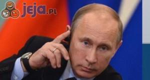 Putin nie może ukryć podekscytowania