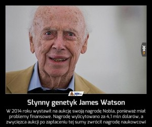 Słynny genetyk James Watson
