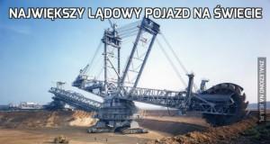 Największy lądowy pojazd na świecie
