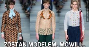 Zostań modelem, mówili...