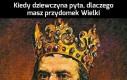 A myśleliście, że dlaczego Kazimierz Wielki?