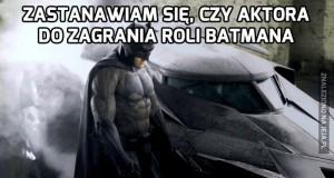 Jak wybrać najlepszego Batmana