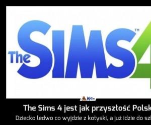 The Sims 4 jest jak przyszłość Polski