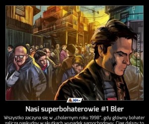 Nasi superbohaterowie #1 Bler