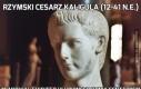 Rzymski cesarz Kaligula (12-41 n.e.)