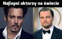 Najlepsi aktorzy świata