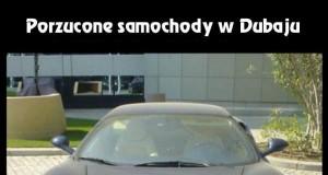 Porzucone auta w Dubaju